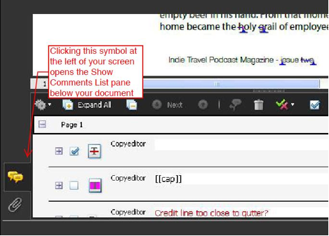 The comment bubble on the left side of the screen will reveal the comment list pane below your PDF.