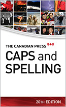 The Last Curator of Canadian Spelling: Canadian Press Style