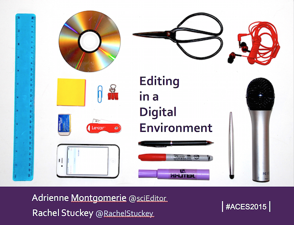 Editing in a Digital Environment — ACES2015