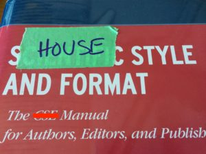 """tape on a style guide, changing it to the """"house"""" style"""